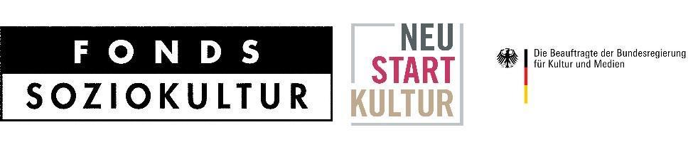 Fonds Soziokultur, gefördert von der Bundesbeauftragten für Kultur und Medien im Rahmen von Neustart Kultur